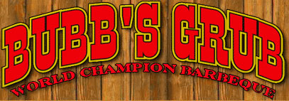 Bubb's Grub - World Champion Barbeque